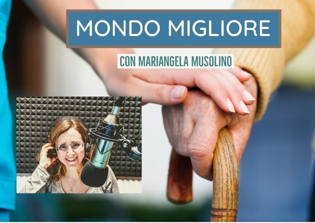 Programma radio Mondo Migliore con Mariangela Musolino