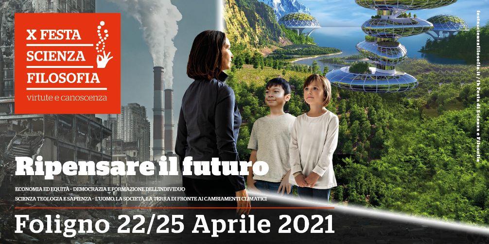 'Ripensare il futuro': il tema della X edizione della 'Festa di Scienza e Filosofia'
