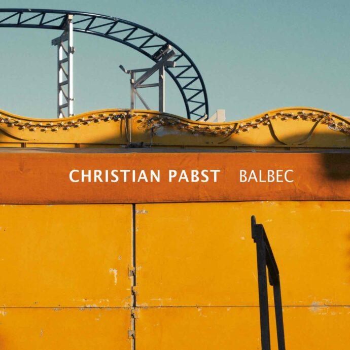 La copertina di Balbec, nuovo disco del pianista tedesco Christian Pabst